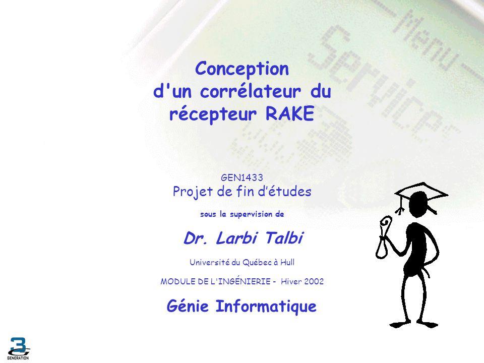 Conception d un corrélateur du récepteur RAKE