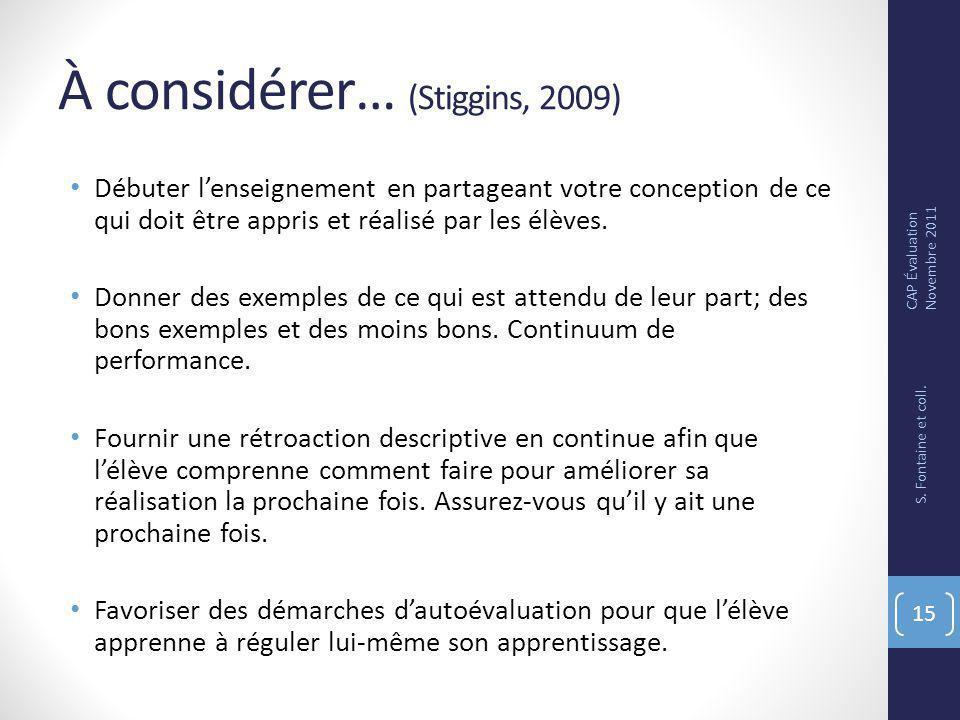 À considérer… (Stiggins, 2009)
