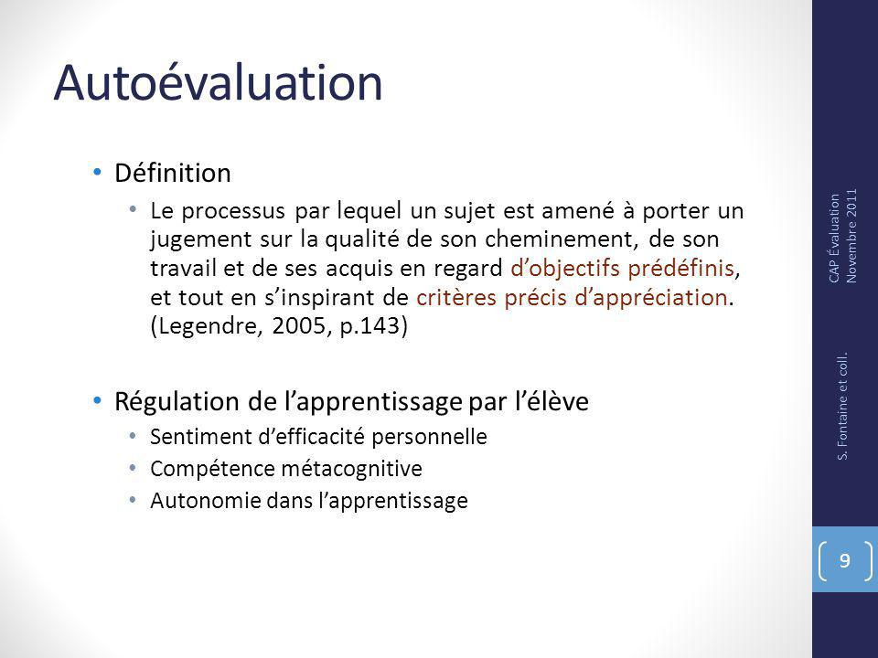 Autoévaluation Définition Régulation de l'apprentissage par l'élève