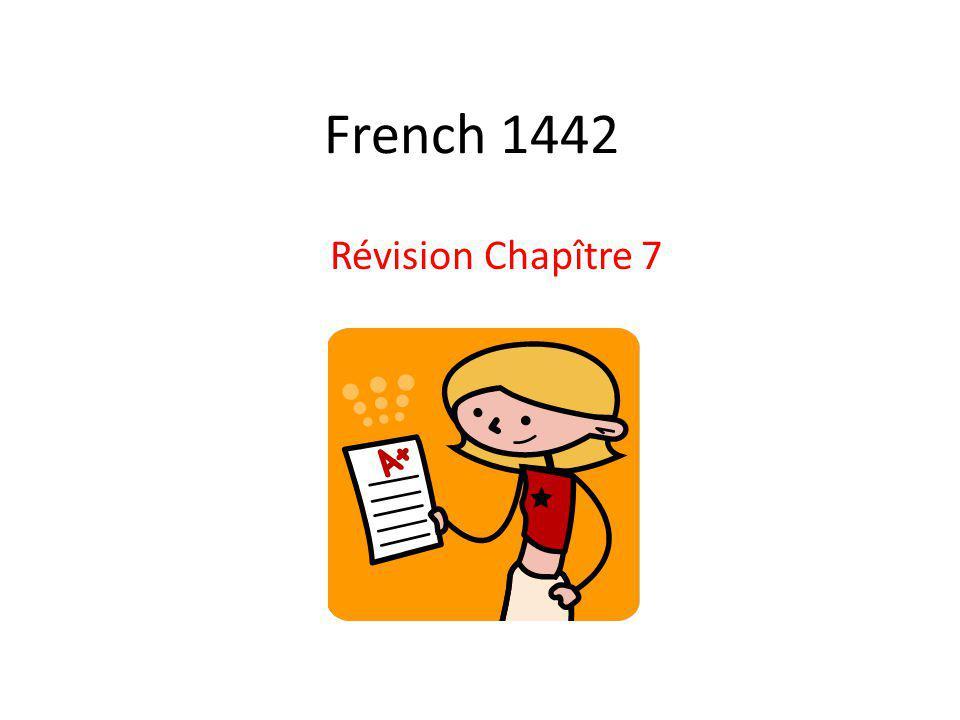 French 1442 Révision Chapître 7