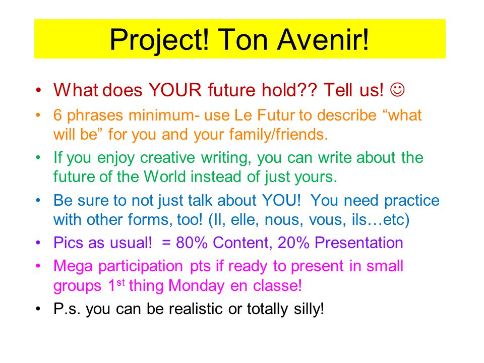 Project! Ton Avenir! What does YOUR future hold Tell us! 