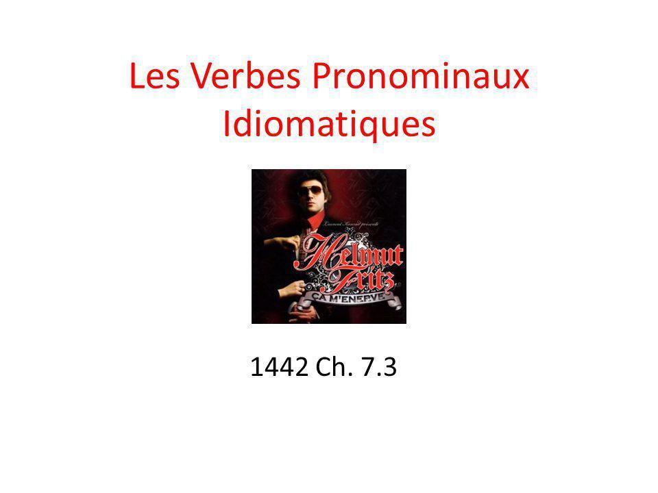 Les Verbes Pronominaux Idiomatiques