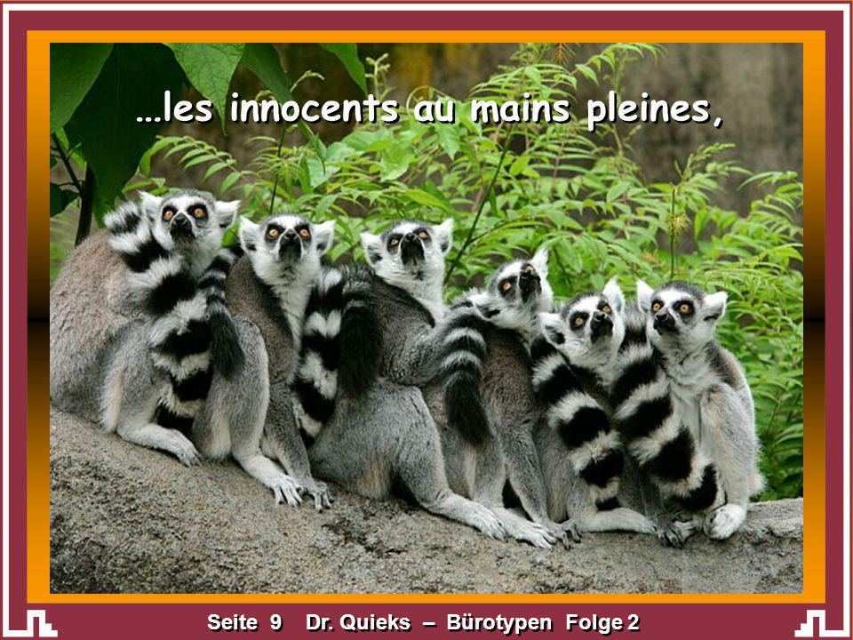 …les innocents au mains pleines,