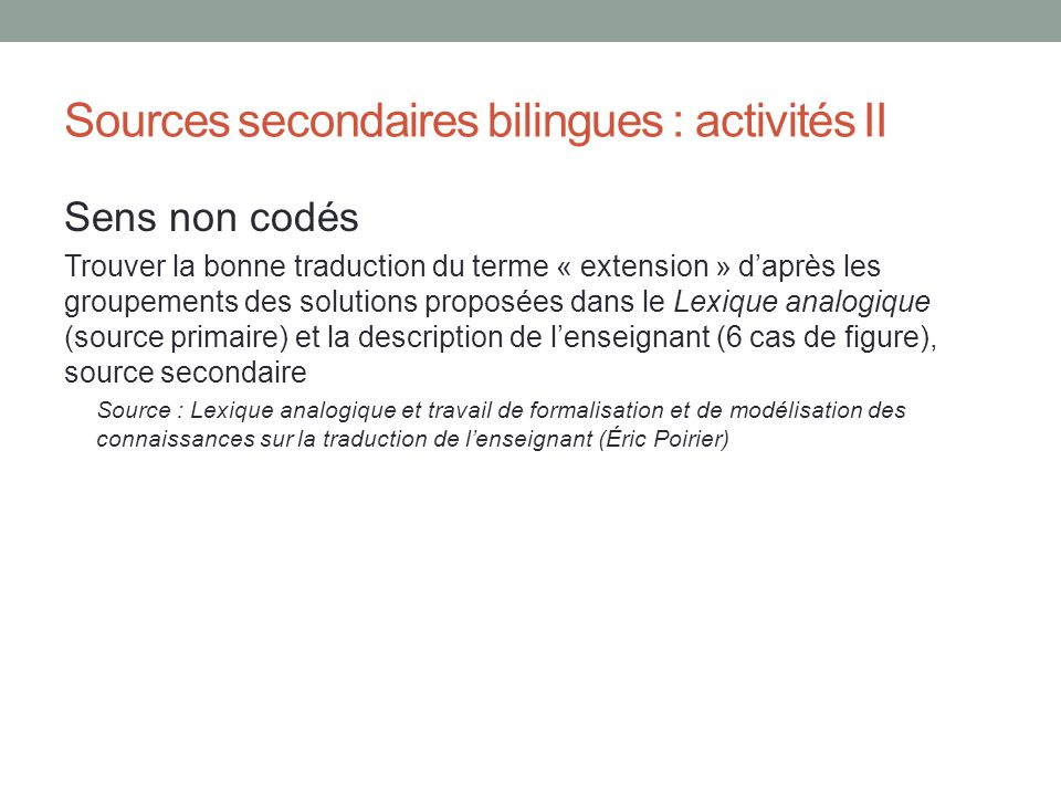 Sources secondaires bilingues : activités II