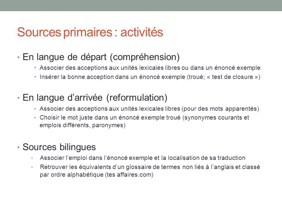 Sources primaires : activités