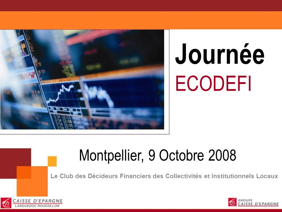 Journée ECODEFI Montpellier, 9 Octobre 2008