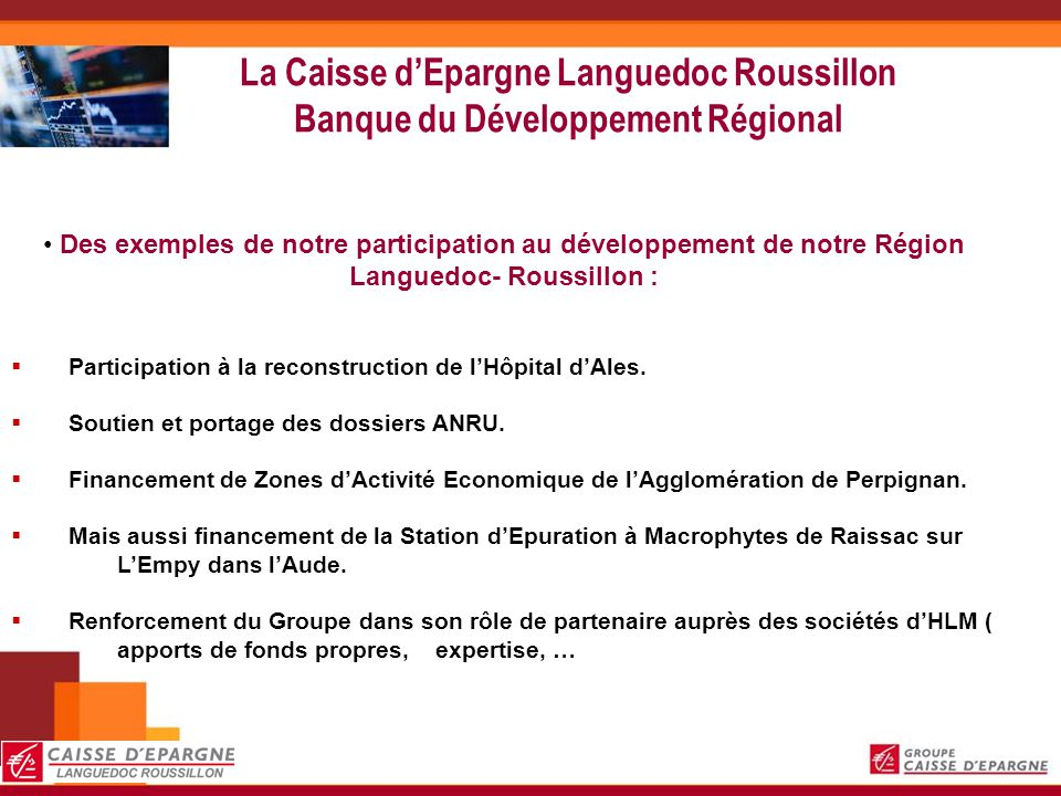 La Caisse d'Epargne Languedoc Roussillon Banque du Développement Régional