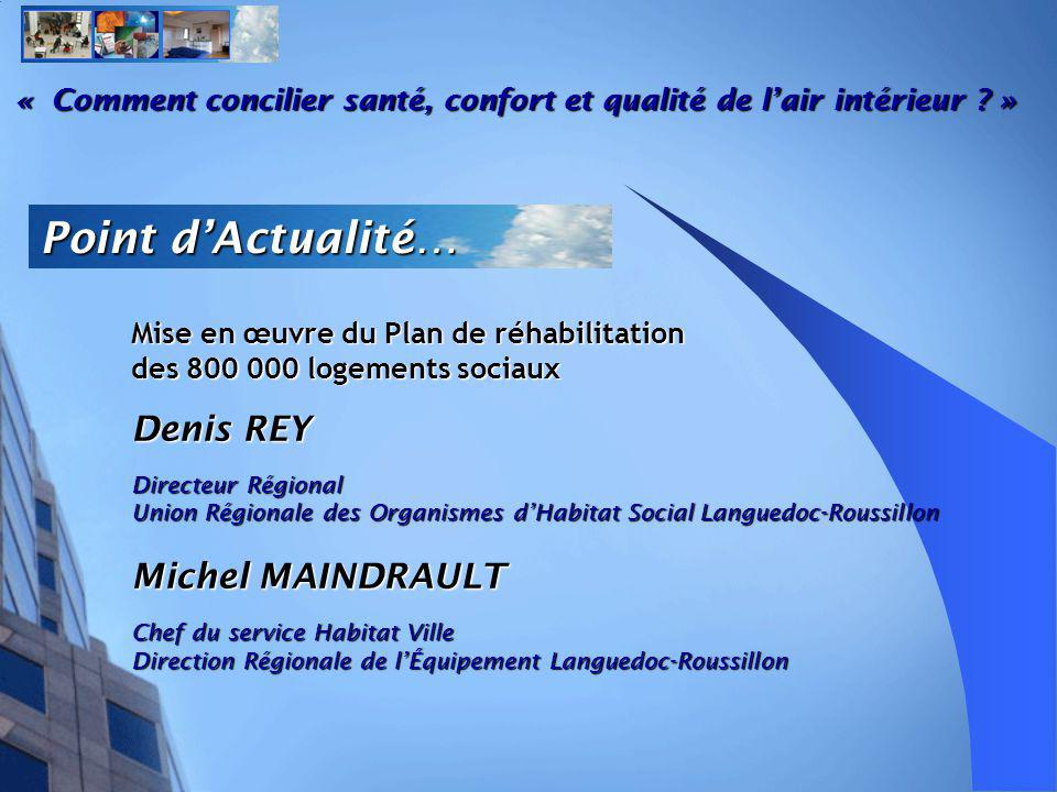Point d'Actualité… Denis REY Michel MAINDRAULT