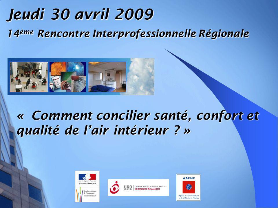 Jeudi 30 avril 2009 14ème Rencontre Interprofessionnelle Régionale.