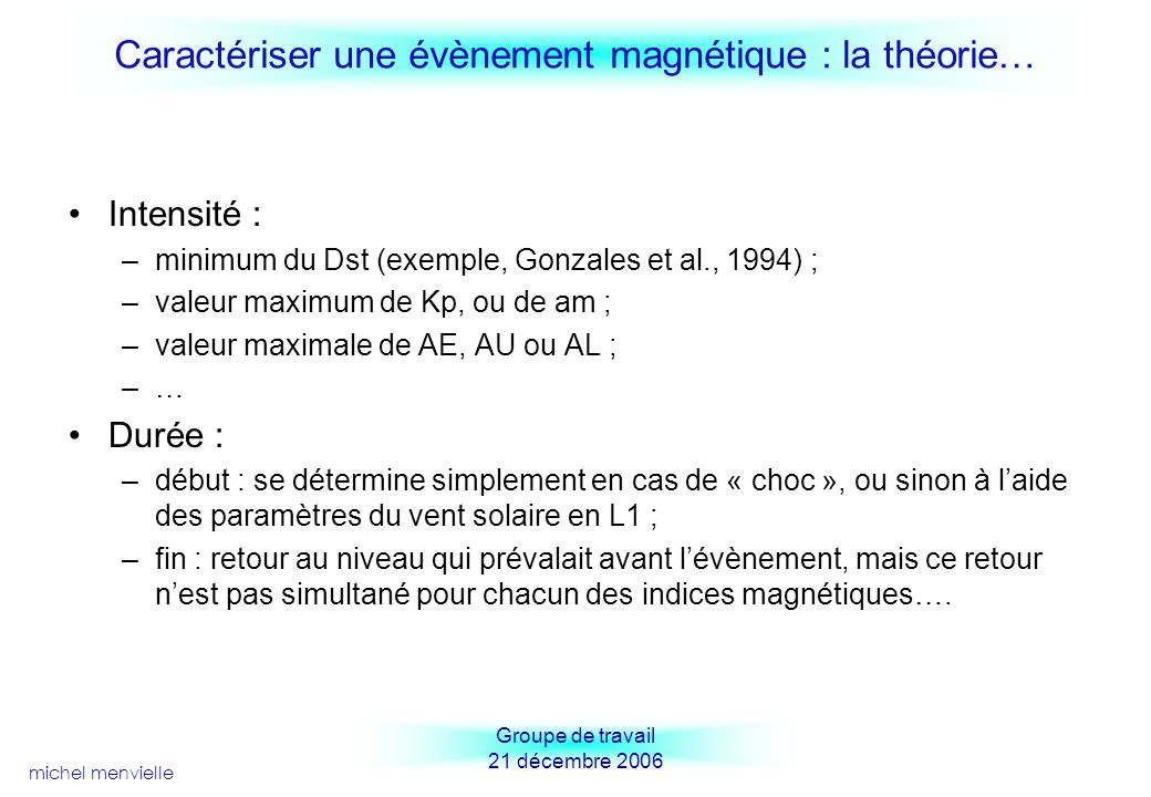 Caractériser une évènement magnétique : la théorie…