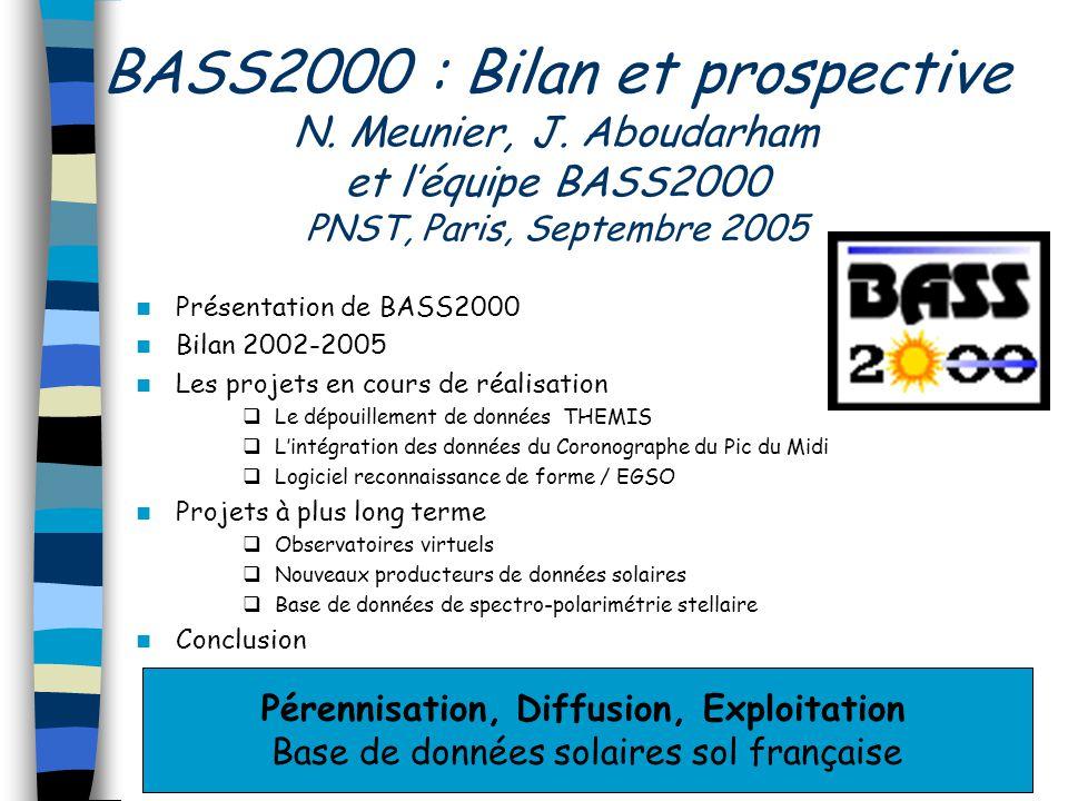 BASS2000 : Bilan et prospective N. Meunier, J