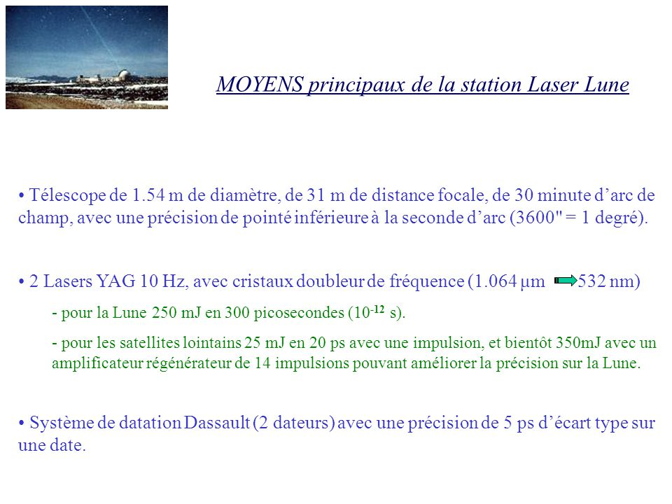 MOYENS principaux de la station Laser Lune