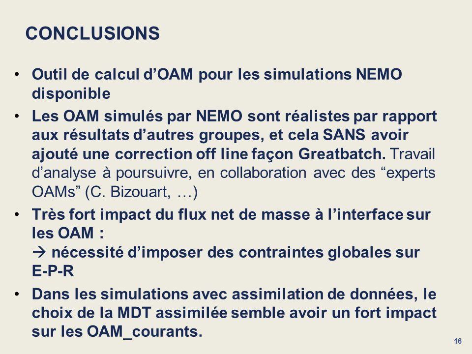 CONCLUSIONS Outil de calcul d'OAM pour les simulations NEMO disponible