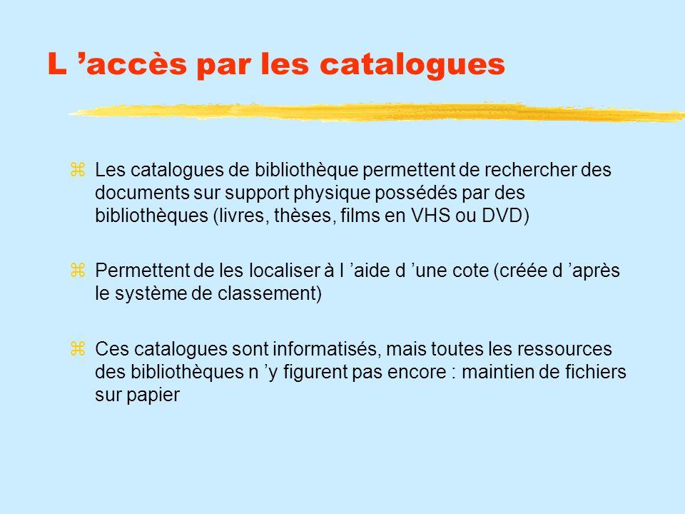L 'accès par les catalogues