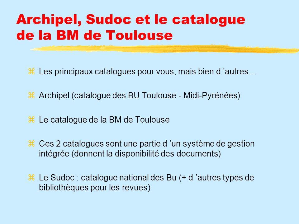 Archipel, Sudoc et le catalogue de la BM de Toulouse