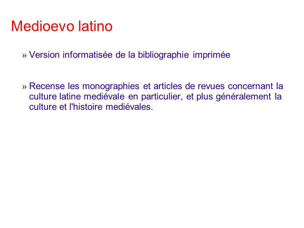 Medioevo latino Version informatisée de la bibliographie imprimée