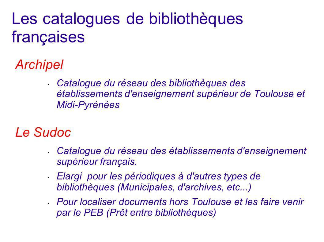 Les catalogues de bibliothèques françaises