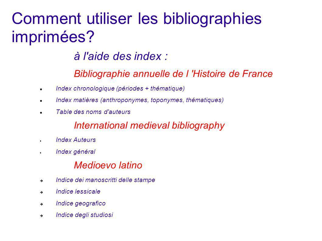 Comment utiliser les bibliographies imprimées