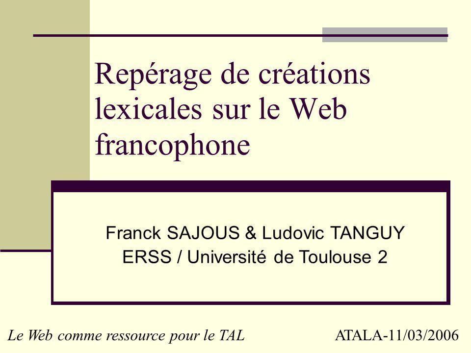 Repérage de créations lexicales sur le Web francophone