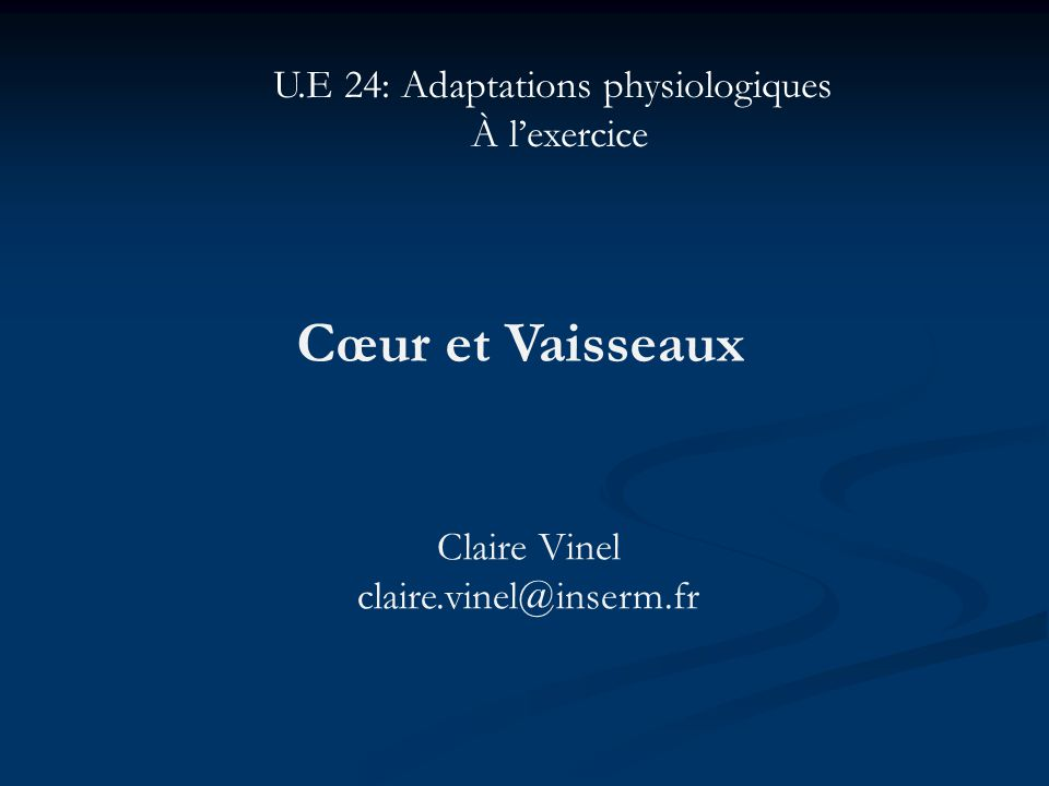 U.E 24: Adaptations physiologiques