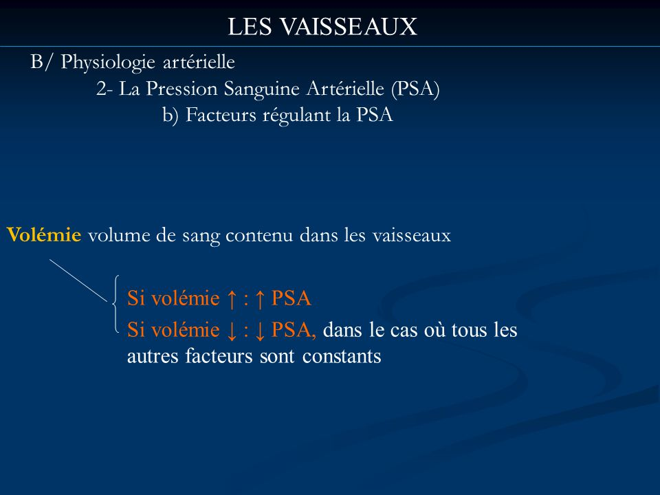 LES VAISSEAUX B/ Physiologie artérielle