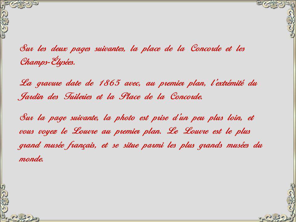 Sur les deux pages suivantes, la place de la Concorde et les Champs-Élysées.