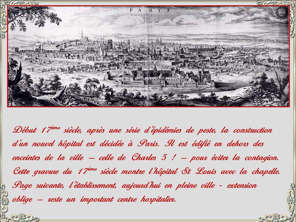 Début 17ème siècle, après une série d'épidémies de peste, la construction
