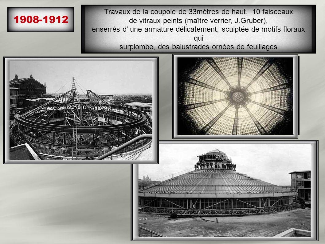 1908-1912 Travaux de la coupole de 33mètres de haut, 10 faisceaux