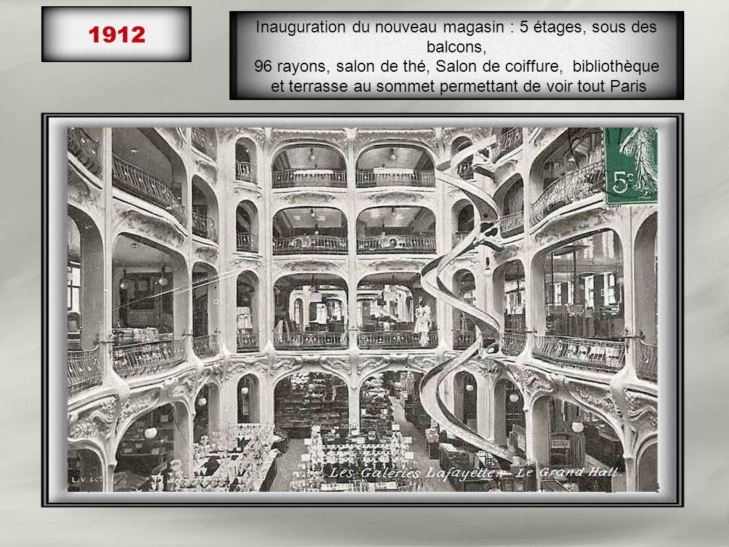 1912 Inauguration du nouveau magasin : 5 étages, sous des balcons,