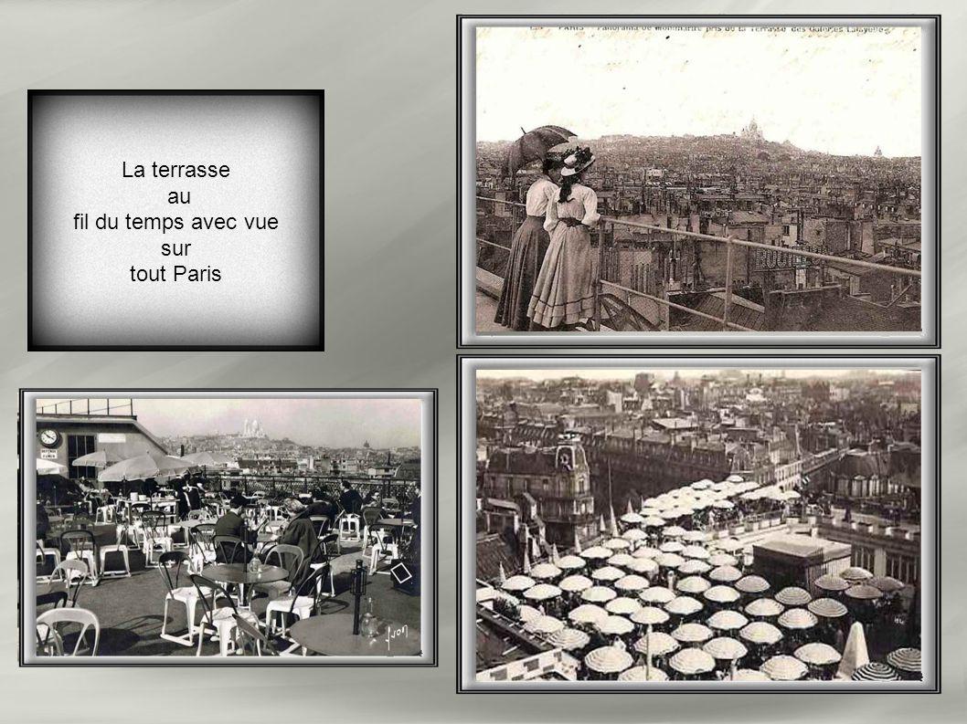 La terrasse au fil du temps avec vue sur tout Paris