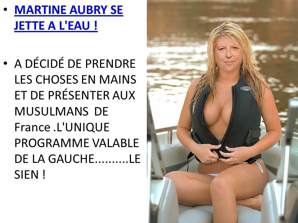 MARTINE AUBRY SE JETTE A L EAU !