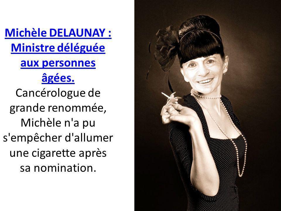 Michèle DELAUNAY : Ministre déléguée aux personnes âgées