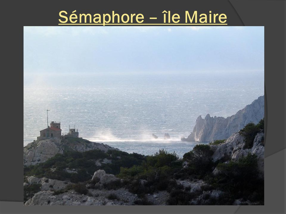 Sémaphore – île Maire