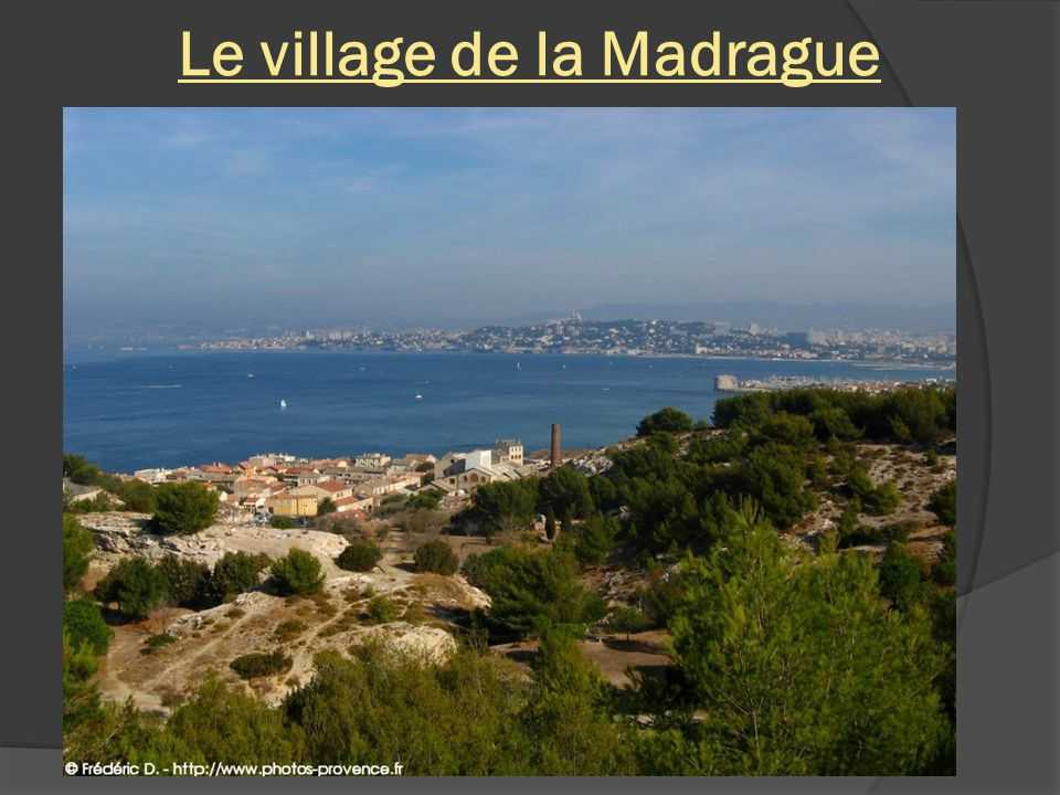 Le village de la Madrague