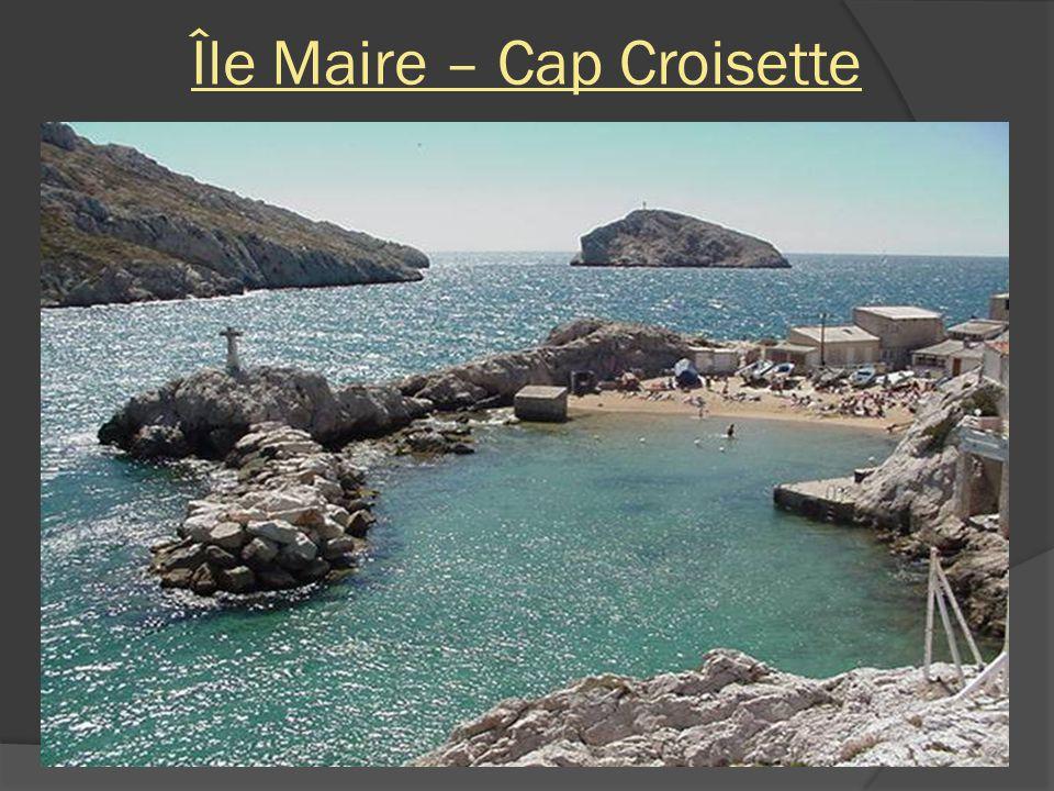 Île Maire – Cap Croisette