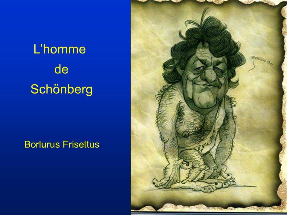 L'homme de Schönberg Borlurus Frisettus