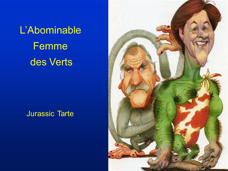 L'Abominable Femme des Verts Jurassic Tarte