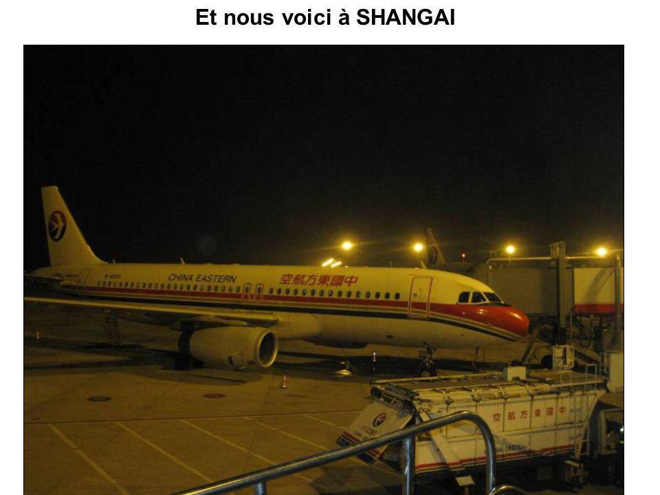 Et nous voici à SHANGAI