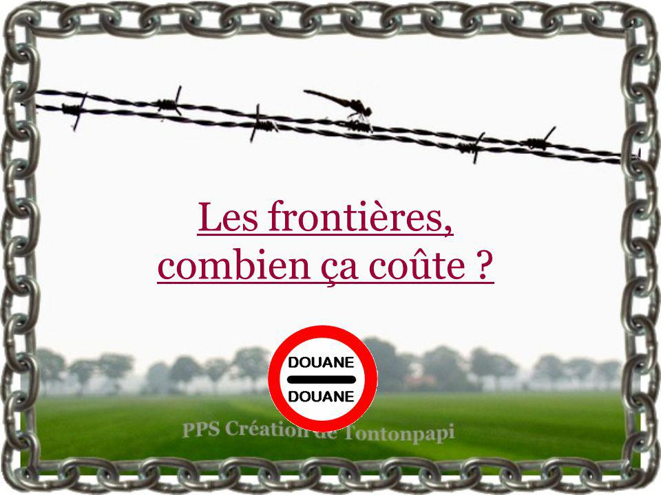 Les frontières, combien ça coûte