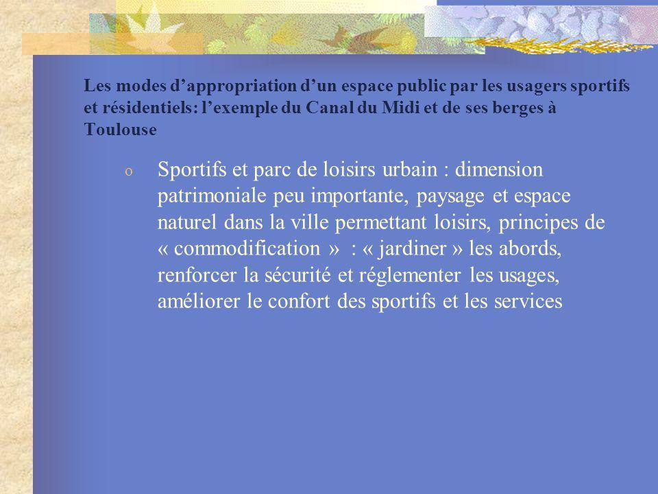 Les modes d'appropriation d'un espace public par les usagers sportifs et résidentiels: l'exemple du Canal du Midi et de ses berges à Toulouse