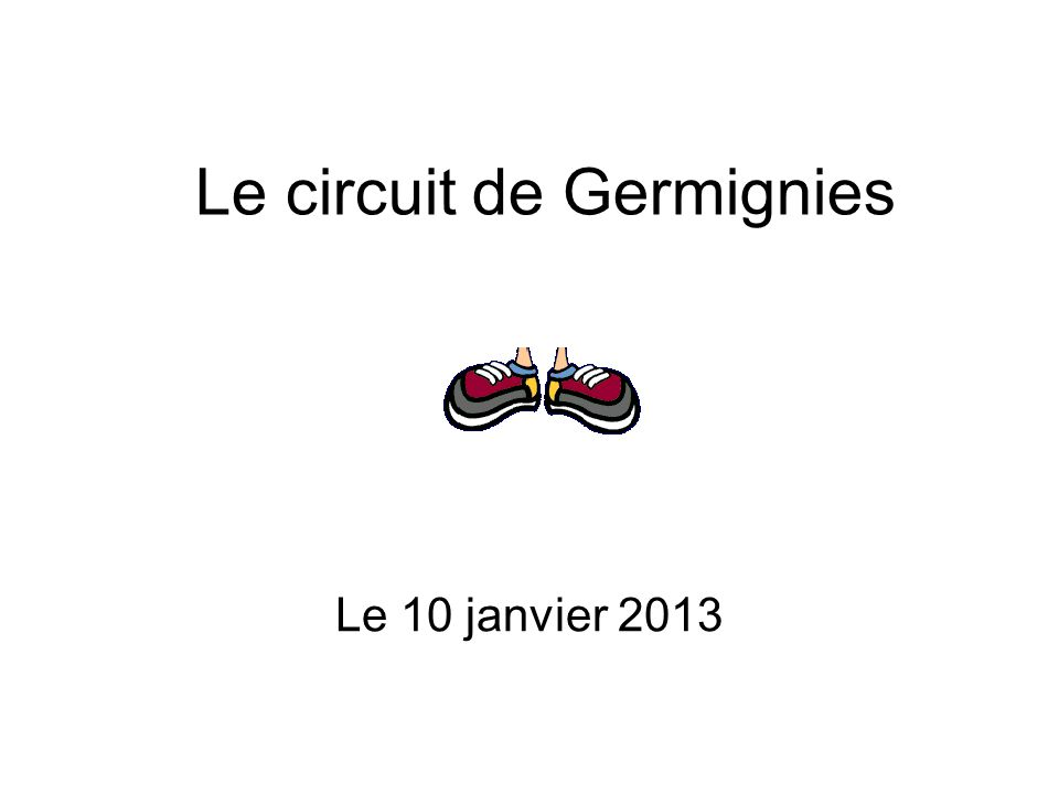 Le circuit de Germignies