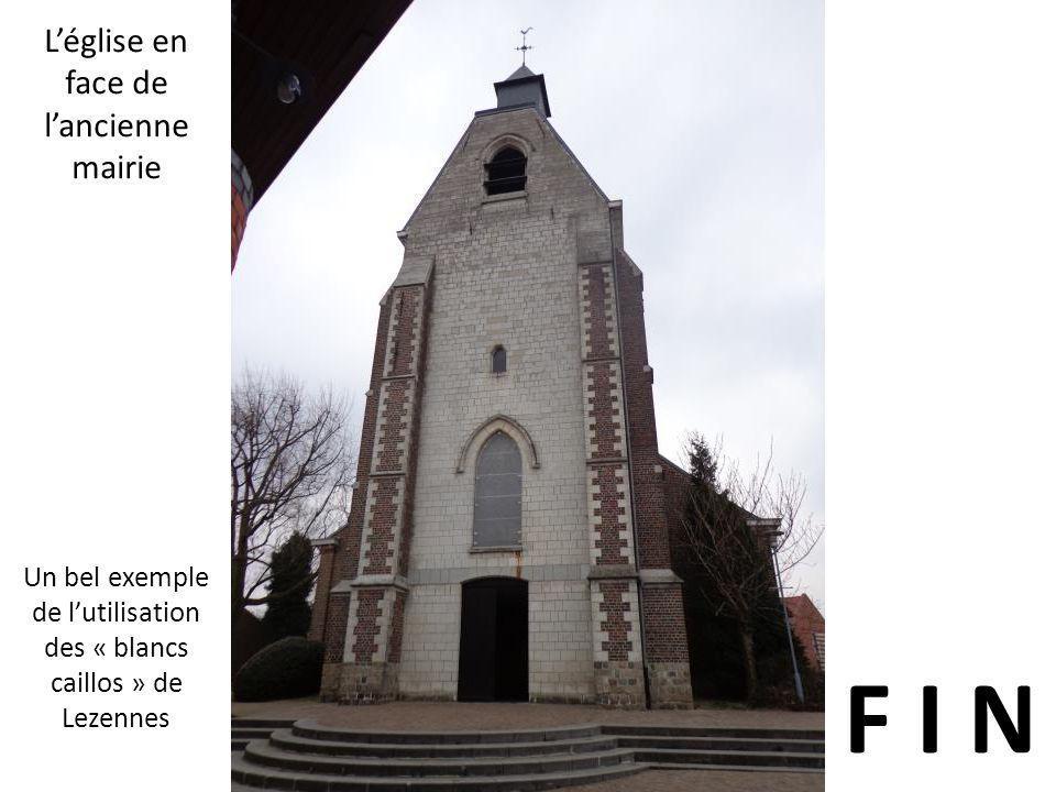 F I N L'église en face de l'ancienne mairie