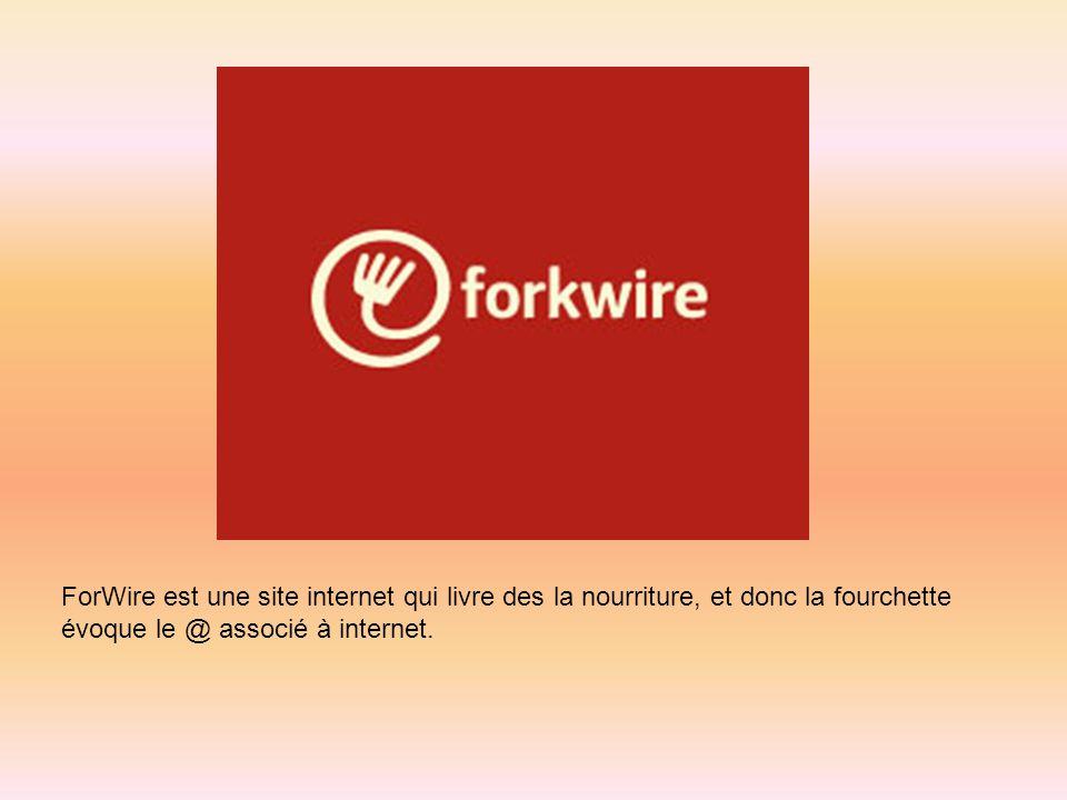 ForWire est une site internet qui livre des la nourriture, et donc la fourchette évoque le @ associé à internet.