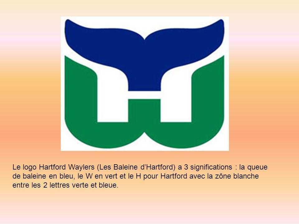 Le logo Hartford Waylers (Les Baleine d'Hartford) a 3 significations : la queue de baleine en bleu, le W en vert et le H pour Hartford avec la zône blanche entre les 2 lettres verte et bleue.