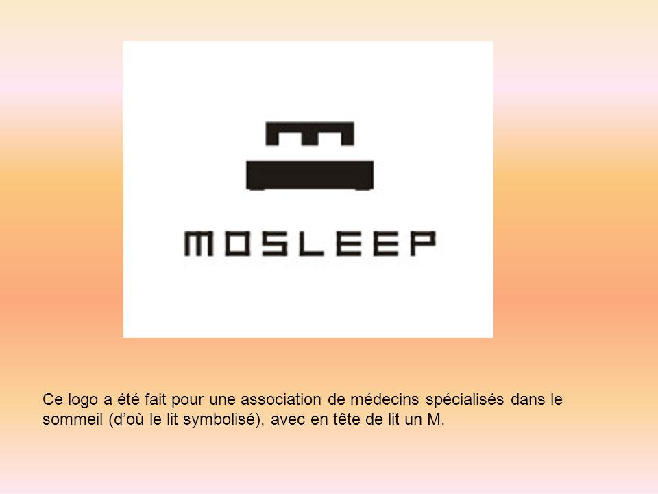 Ce logo a été fait pour une association de médecins spécialisés dans le sommeil (d'où le lit symbolisé), avec en tête de lit un M.