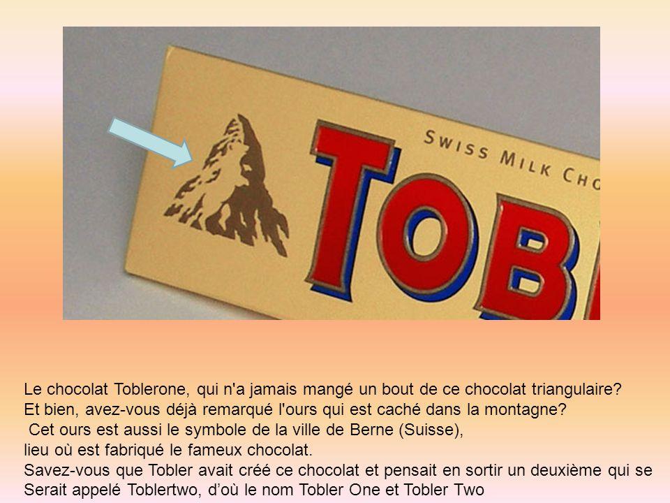Le chocolat Toblerone, qui n a jamais mangé un bout de ce chocolat triangulaire