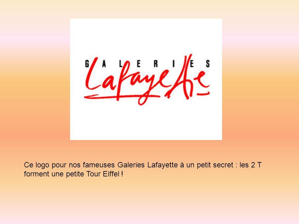 Ce logo pour nos fameuses Galeries Lafayette à un petit secret : les 2 T forment une petite Tour Eiffel !