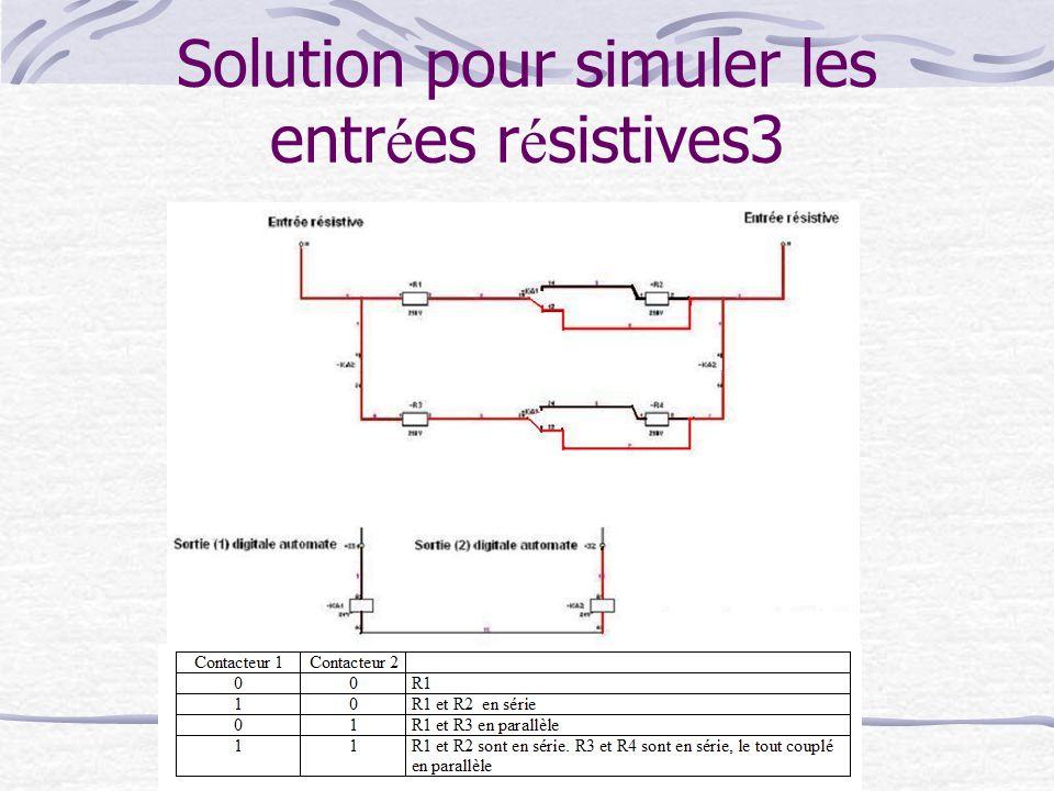 Solution pour simuler les entrées résistives3