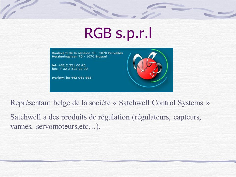 RGB s.p.r.l Représentant belge de la société « Satchwell Control Systems »