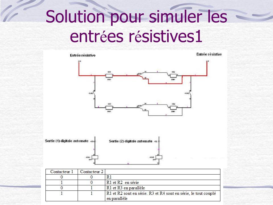 Solution pour simuler les entrées résistives1
